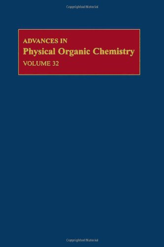 9780120335329: Advances in Physical Organic Chemistry, Volume 32