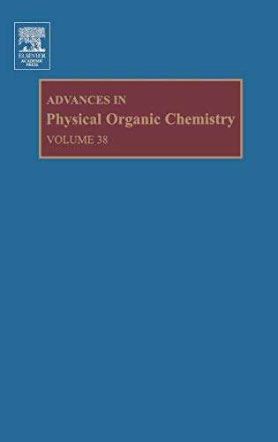9780120335381: Advances in Physical Organic Chemistry, Volume 38