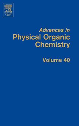 9780120335404: Advances in Physical Organic Chemistry, Volume 40