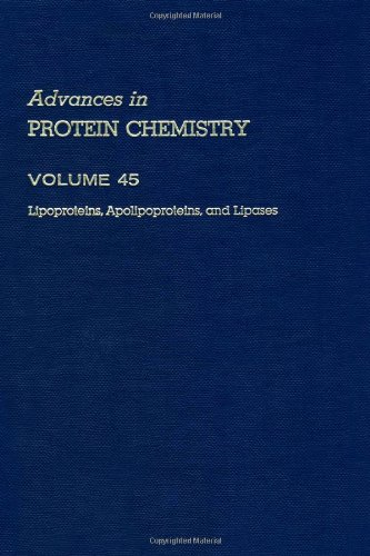 9780120342457: Lipoproteins, Apolipoproteins, and Lipases, Volume 45 (Advances in Protein Chemistry and Structural Biology)