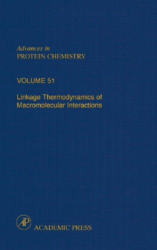 9780120342518: Linkage Thermodynamics of Macromolecular Interactions, Volume 51 (Advances in Protein Chemistry)