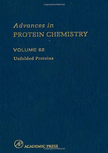 9780120342624: Unfolded Proteins, Volume 62 (Advances in Protein Chemistry and Structural Biology) (Vol 62)