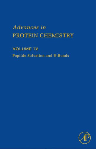 9780120342723: Peptide Solvation and H-bonds, Volume 72 (Advances in Protein Chemistry)