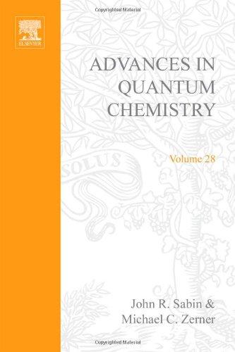 Advances in Quantum Chemistry, Volume 28: Recent: Per-Olov Lowden (Editor),