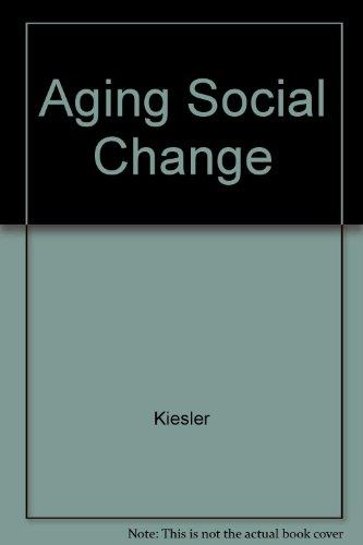 9780120400225: Ageing: Social Change