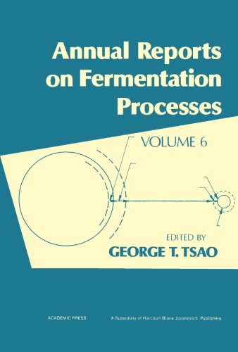 9780120403066: Annual Reports on Fermentation Processes, Volume 6