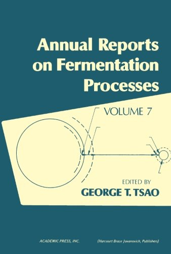 9780120403073: Annual Reports on Fermentation Processes, Vol. 7 (Volume 7)