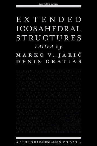 9780120406036: Extended Icosahedral Structures: Aperiodicity and Order 3