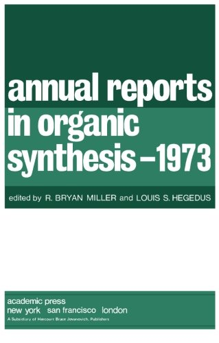 9780120408047: Annual Reports in Organic Synthesis-1973 (v. 4)