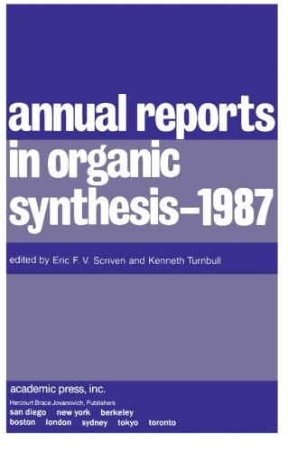 9780120408184: Annual Reports in Organic Synthesis - 1987 (v. 17)