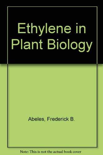9780120414505: Ethylene in Plant Biology
