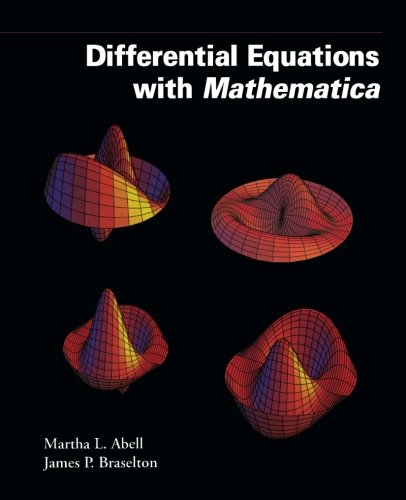Differential Equations with Mathematica [Oct 18, 1993] Abell, Martha.