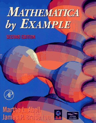 9780120415526: Mathematica By Example, Second Edition