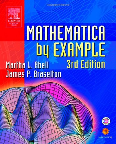 9780120415632: Mathematica by Example, Third Edition