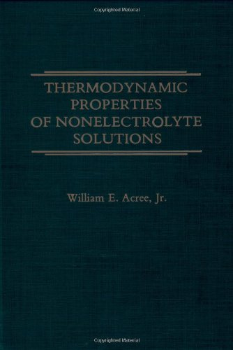 9780120430208: Thermodynamic Properties of Nonelectrolyte Solutions