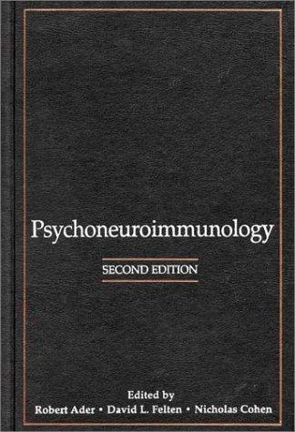 Psychoneuroimmunology.: Ader, Robert, David