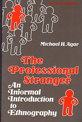 9780120438501: The Professional Stranger: Informal Introduction to Ethnography (Studies in anthropology)