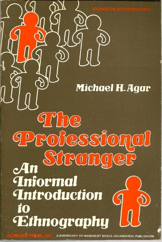 9780120438501: The Professional Stranger: An Informal Introduction to Ethnography (Studies in anthropology)
