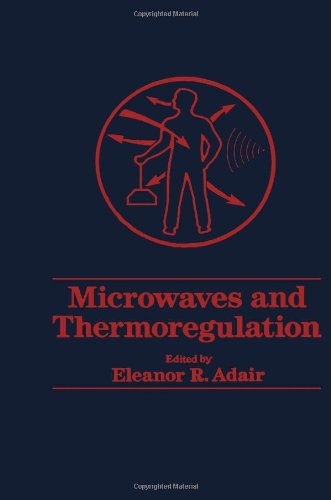 9780120440207: Microwaves and Thermoregulation