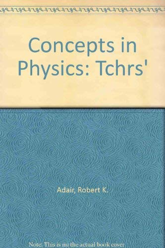 9780120440566: Concepts in Physics: Tchrs'