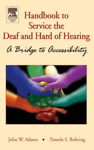 9780120441419: Handbook of Services for the Deaf and the Hard-of-Hearing: A Bridge to Accessibility
