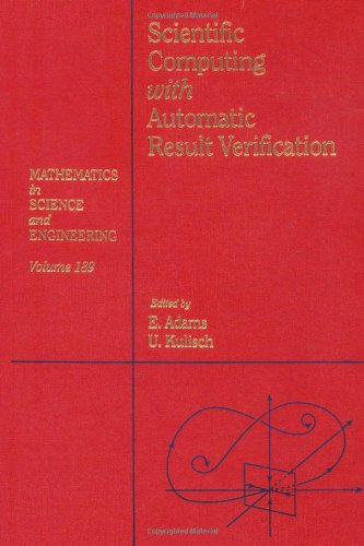 9780120442102: Scientific computing with automatic result verification, Volume 189 (Mathematics in Science and Engineering)