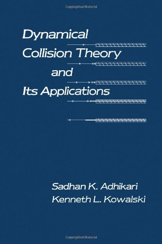 9780120442737: Dynamical Collision Theory and Its Applications