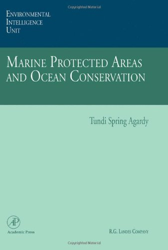 9780120444557: Marine Protected Areas and Ocean Conservation (Environmental Intelligence Unit)