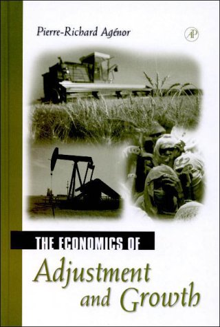 9780120445554: The Economics of Adjustment and Growth