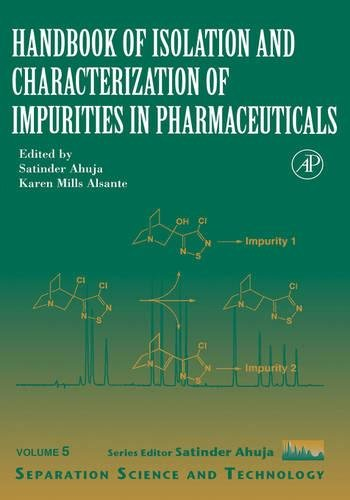 9780120449828: Handbook of Isolation and Characterization of Impurities in Pharmaceuticals, Volume 5 (Separation Science and Technology)