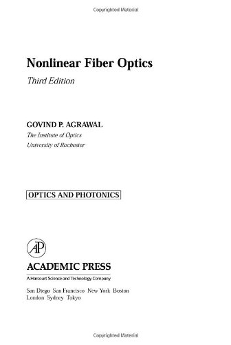 9780120451432: Nonlinear Fiber Optics, Third Edition (Optics and Photonics)