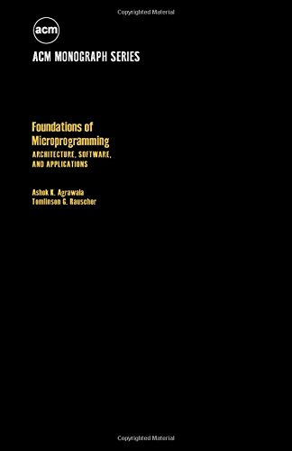 9780120451500: Foundations of Microprogramming: Architecture, Software, and Applications (ACM monograph series)