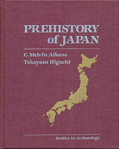 9780120452804: Prehistory of Japan (Studies in Archaeology)