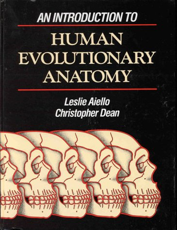9780120455904: An Introduction to Human Evolutionary Anatomy