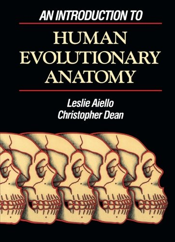 9780120455911: An Introduction to Human Evolutionary Anatomy