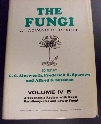 9780120456048: Fungi an Advanced Treatise
