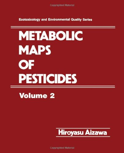 9780120464814: Metabolic Maps of Pesticides (Ecotoxicology and Environmental Quality Series)