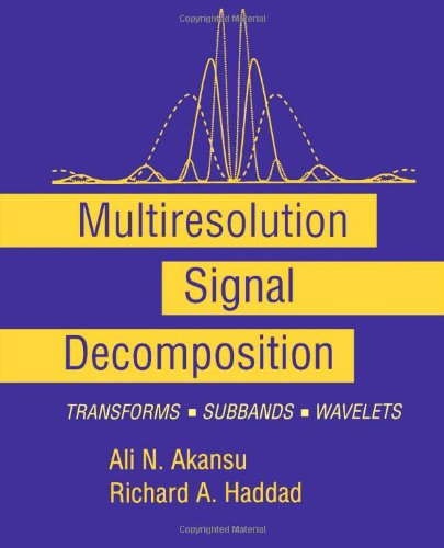 9780120471409: Multiresolution Signal Decomposition: Transforms, Subbands, and Wavelets (Telecommunications)