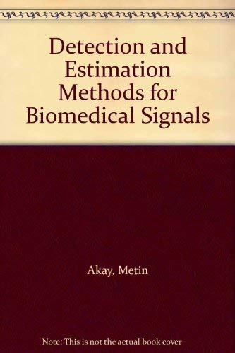 9780120471430: Detection and Estimation Methods for Biomedical Signals