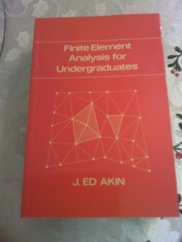 9780120476565: Finite Element Analysis for Undergraduates