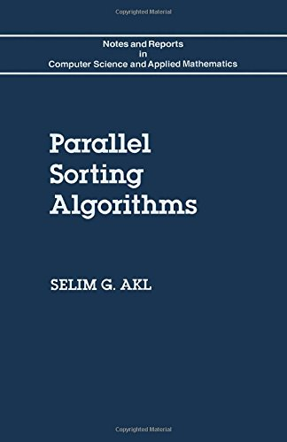 9780120476800: Parallel Sorting Algorithms (Notes and Reports in Computer Science and Applied Mathematics, 12)
