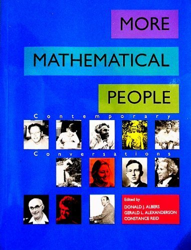 More Mathematical People: Contemporary Conversations: Donald J. Albers,