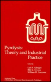 9780120488803: Pyrolysis: Theory and Industrial Practice