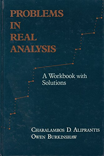 9780120502561: Problems in Real Analysis: A Workbook with Solutions