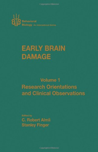 9780120529018: Early Brain Damage: Research Orientation and Clinical Observations v. 1 (Behavioural Biology)