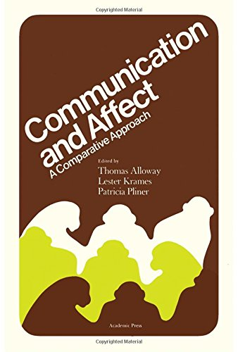 9780120530502: Communication and Affect: A Comparative Approach