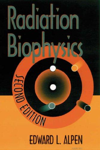 9780120530854: Radiation Biophysics