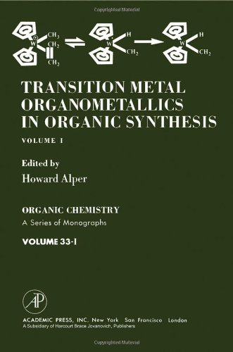 9780120531011: Transition Metal Organometallics in Organic Synthesis: v. 1 (Organic chemistry, a series of monographs)