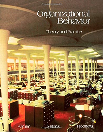 9780120547500: Organizational behavior: Theory and practice