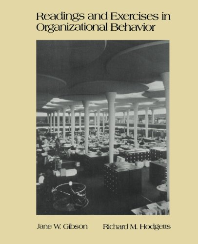 Readings and Exercises in Organizational Behavior: Gibson, Jane W.